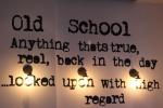 Old School Décor