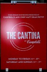 The cantina by Campbell's display sign